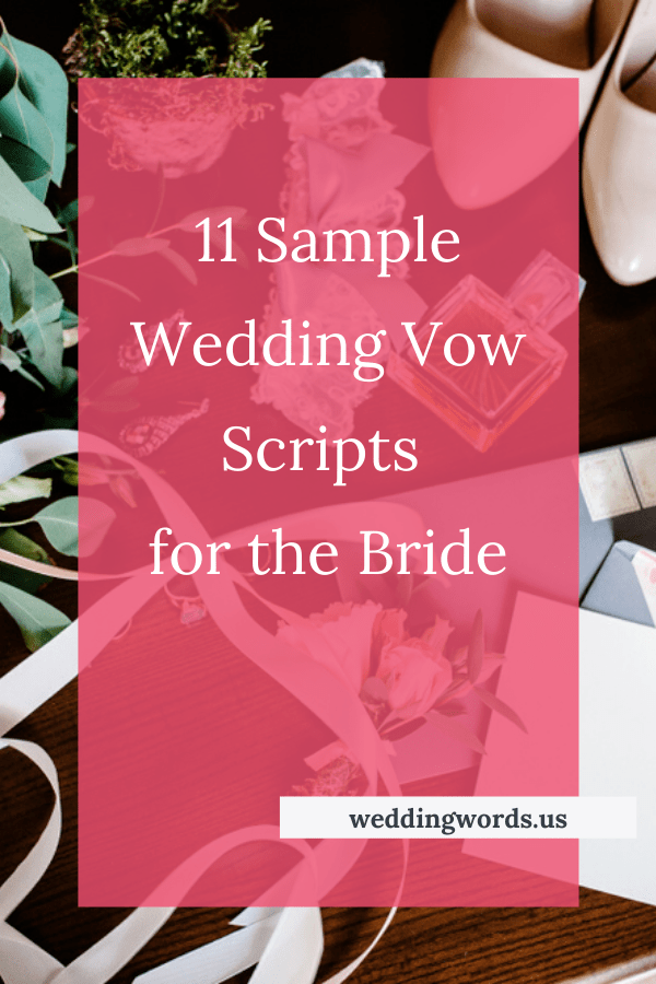 Wedding Vows For Her Guide 11 Sample Vow Scripts For The Bride