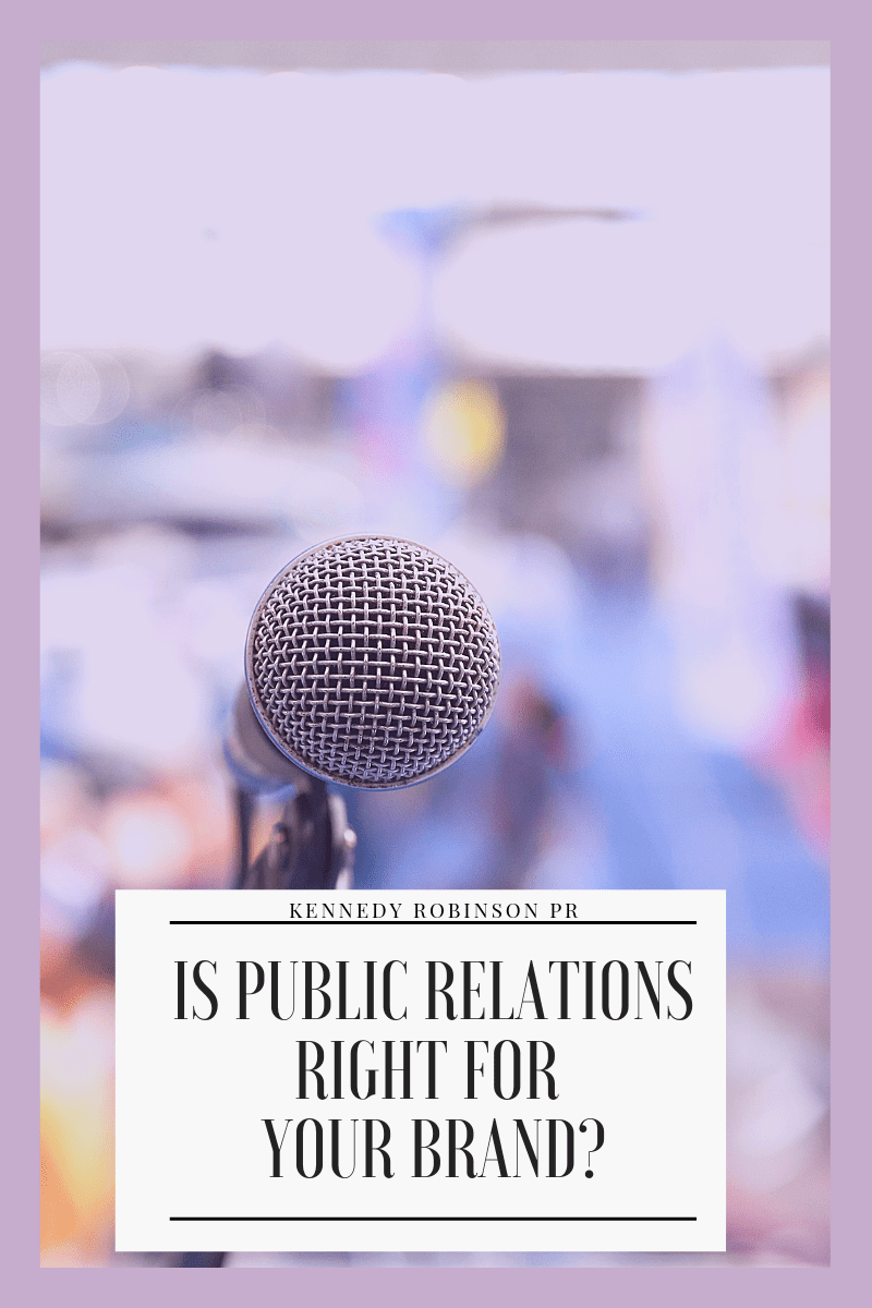 Is PR Right For Your Brand.png