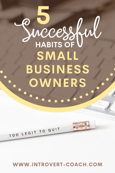 Habits of Successful Small Business Owners