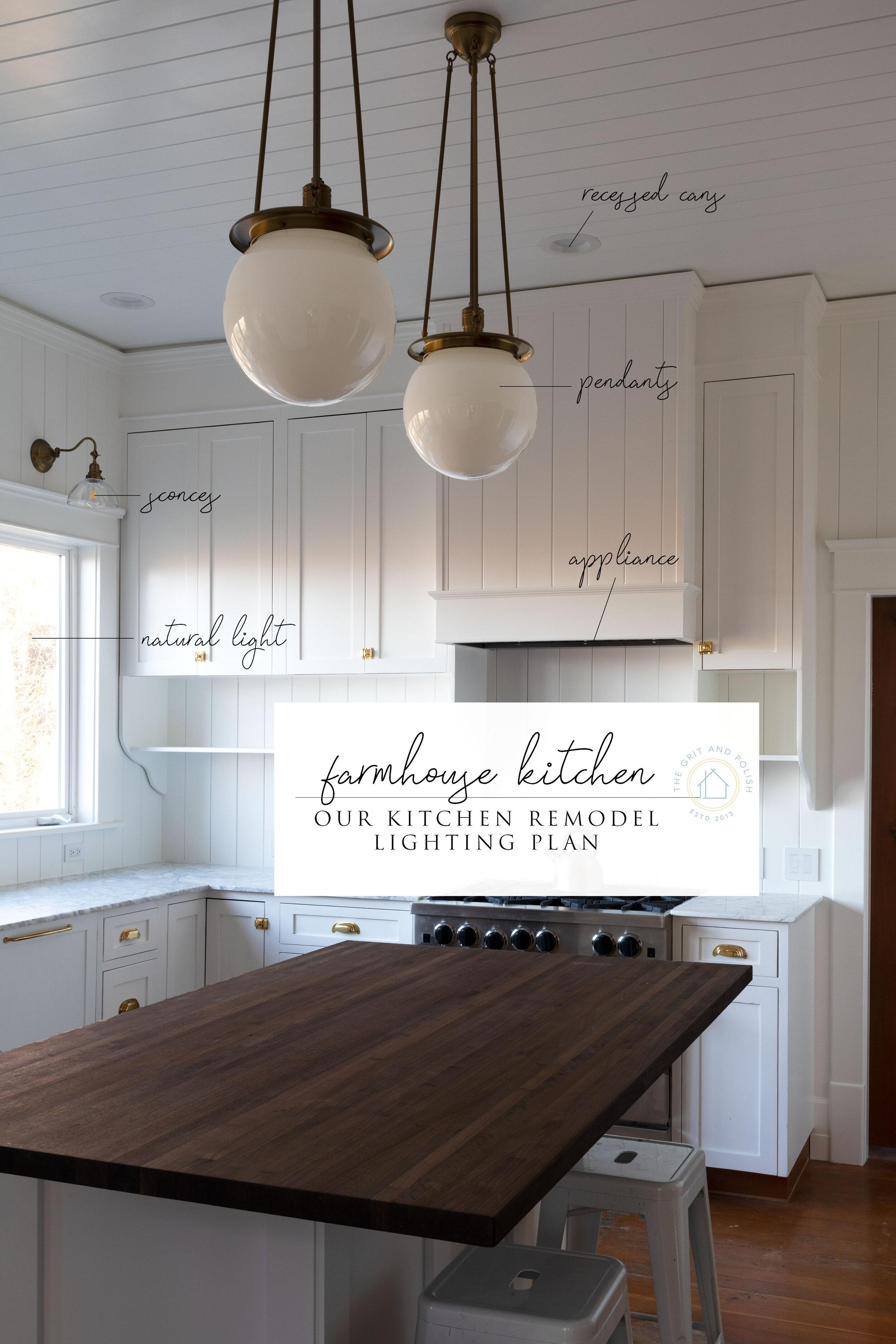 farmhouse kitchen the lighting plan