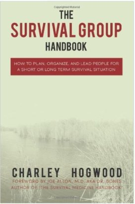 The Survival Group Handbook
