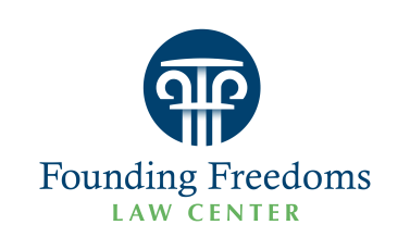 Founding Freedoms Law Center