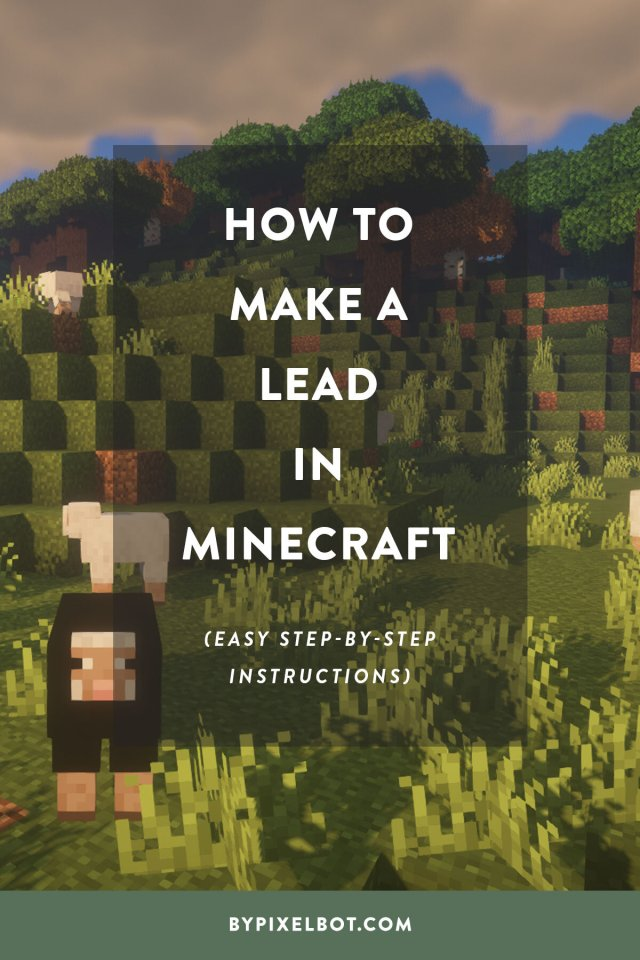 How to Make a Lead in Minecraft — ByPixelbot