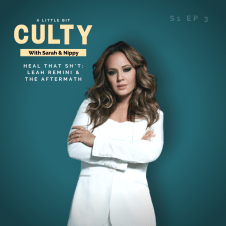 Heal That Sh*t: Leah Remini & The Aftermath