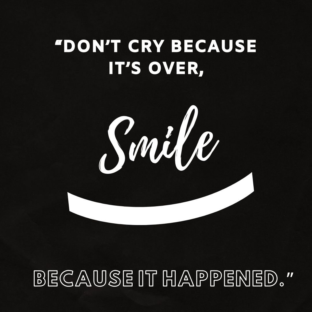 Dont cry because its over smile because it happened. Whatsapp dp full HD free download.