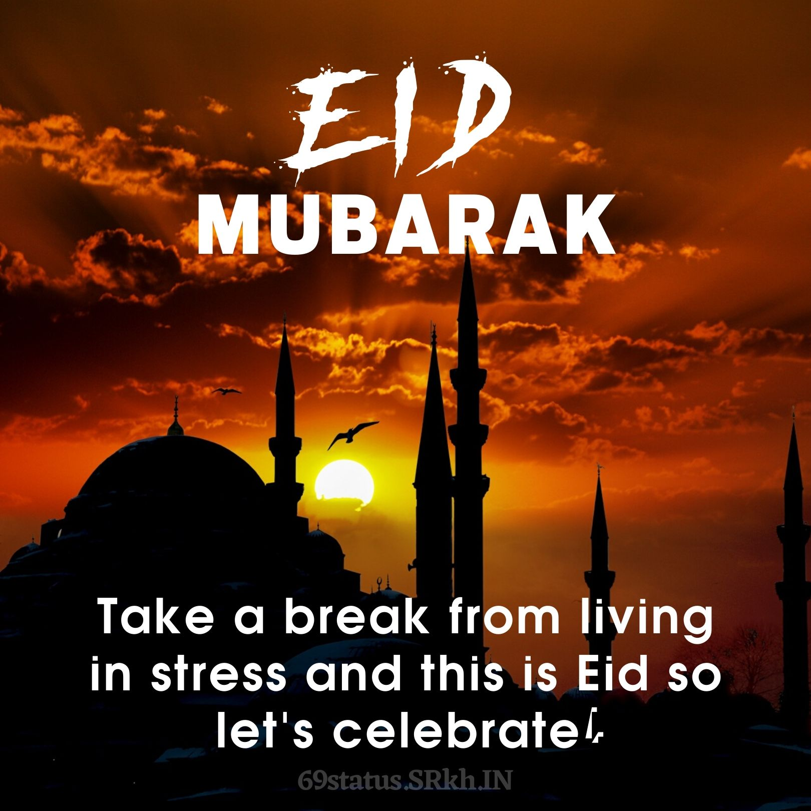 Eid Mubarak. Take a break from living in stress and this is Eid So lets celebrate full HD free download.