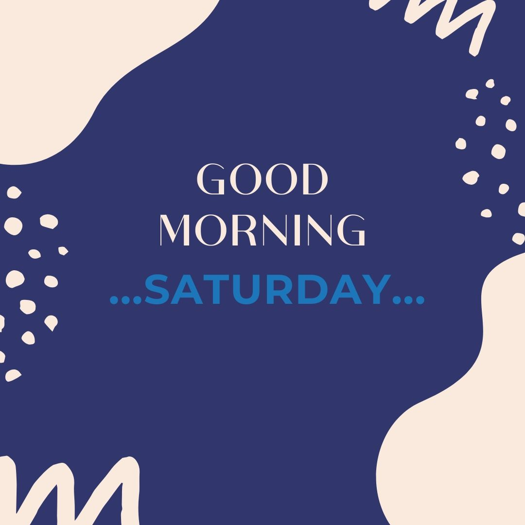 Good Morning Saturday Image Hd 2 full HD free download.