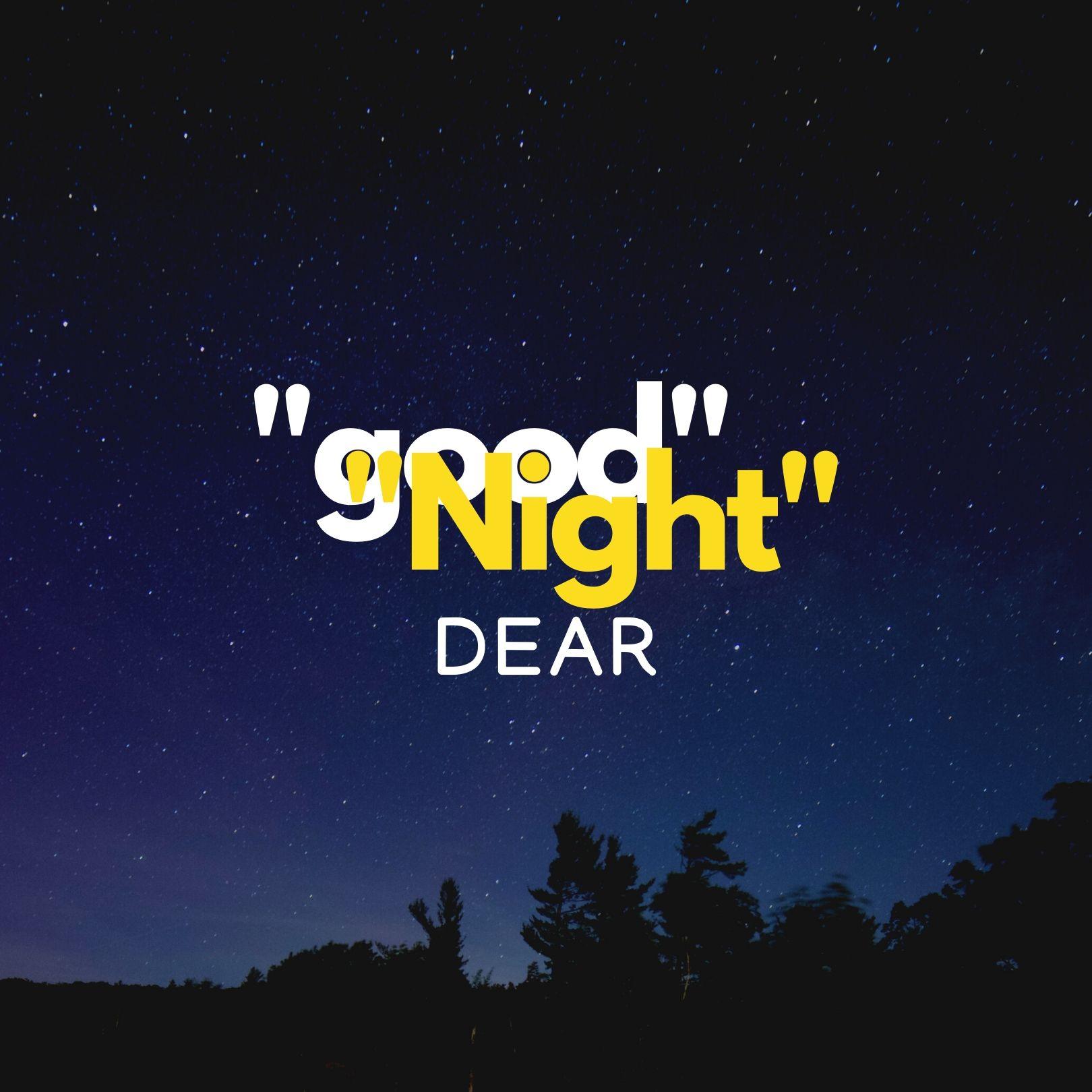 Good Night Dear pic hd full HD free download.