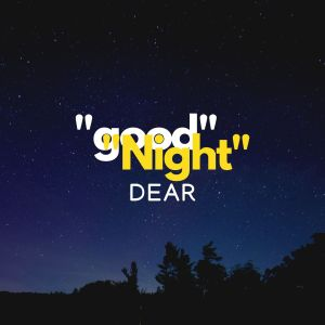 Good Night Dear pic hd full HD free download.