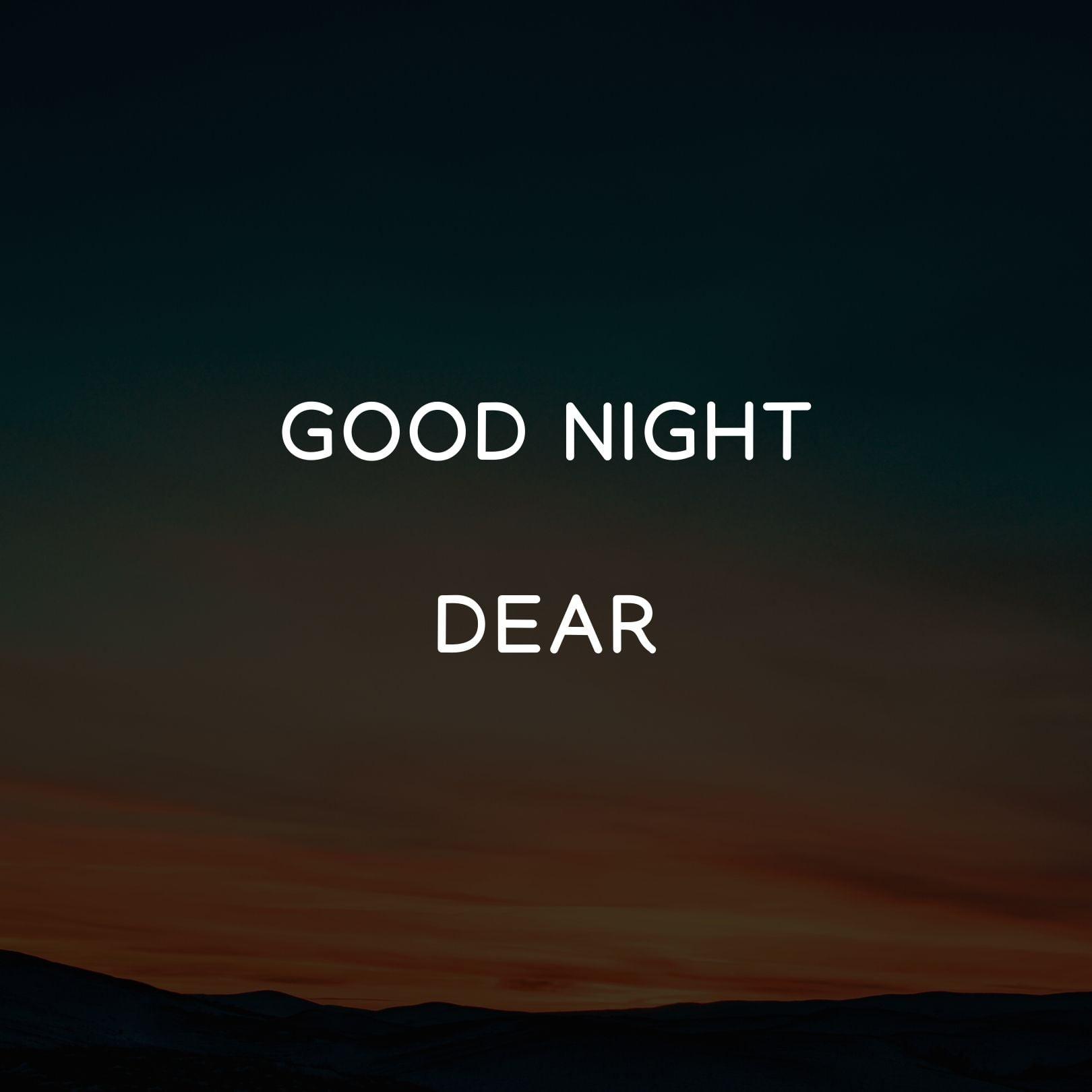 Good Night Dear sad image full HD free download.