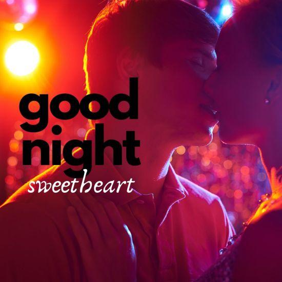 Good Night Sweetheart kiss pic