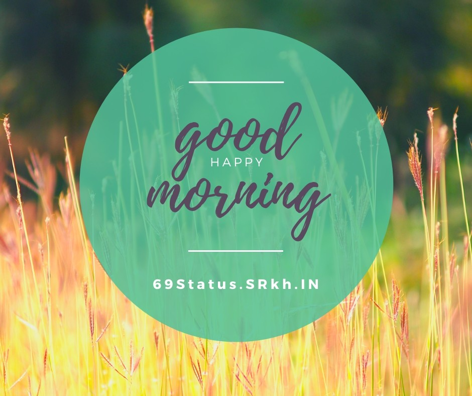 Happy Good Morning Image full HD free download.