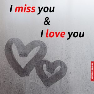 I Love You and i miss you images 1 full HD free download.