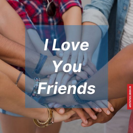 I Love You friend images