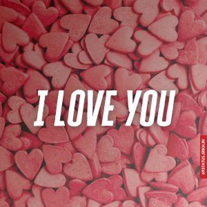 I Love You images hd 2020 hd full HD free download.