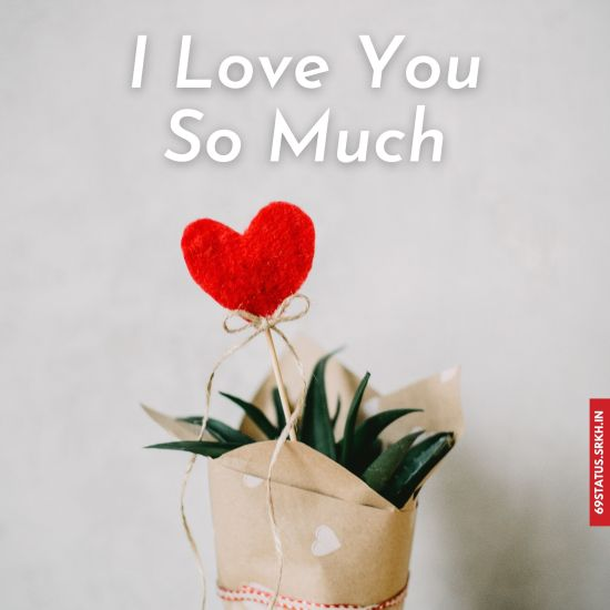 I Love You so much images for him hd