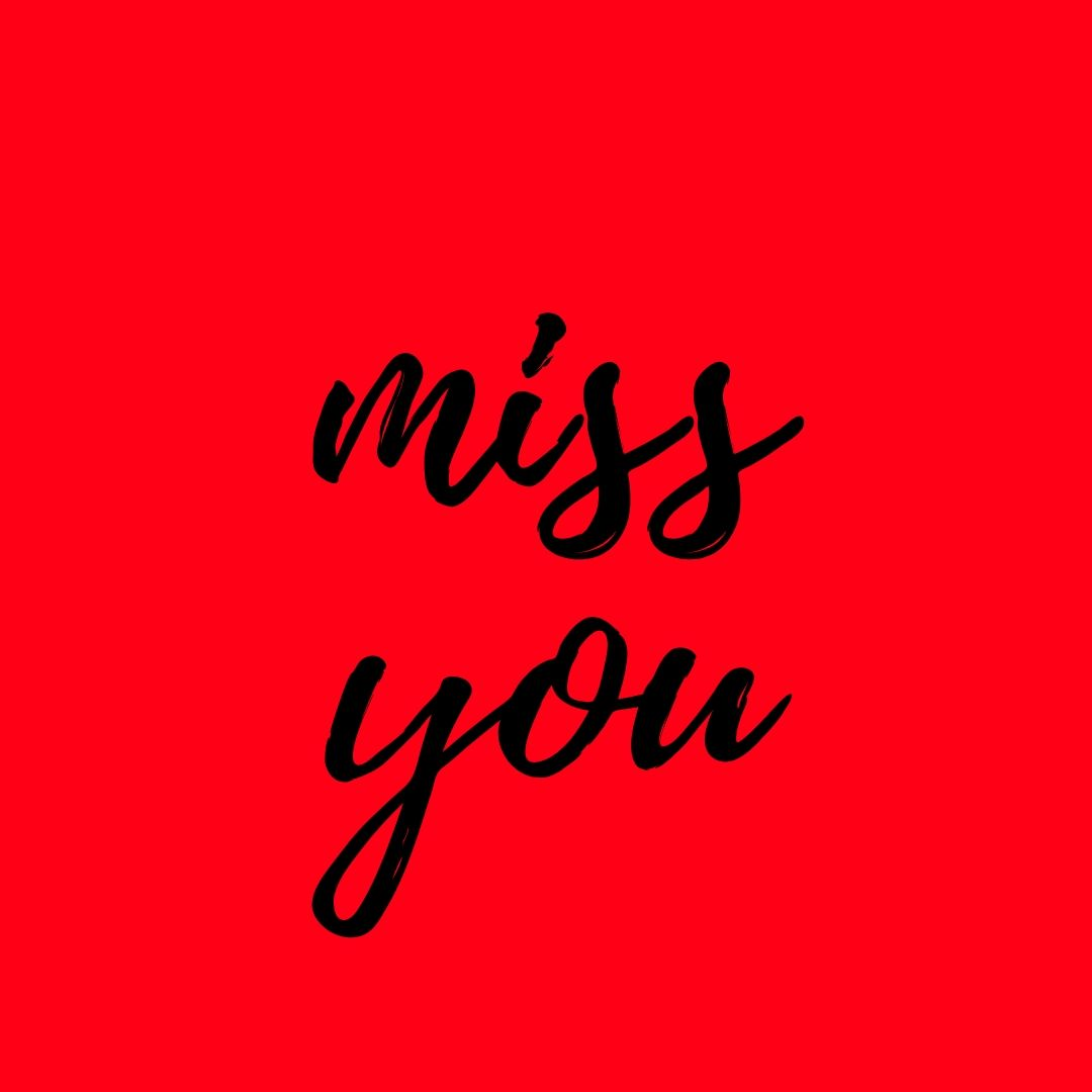 I Miss You Dp for WhatsApp image full HD free download.