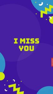 I miss you images wallpaper hd full HD free download.