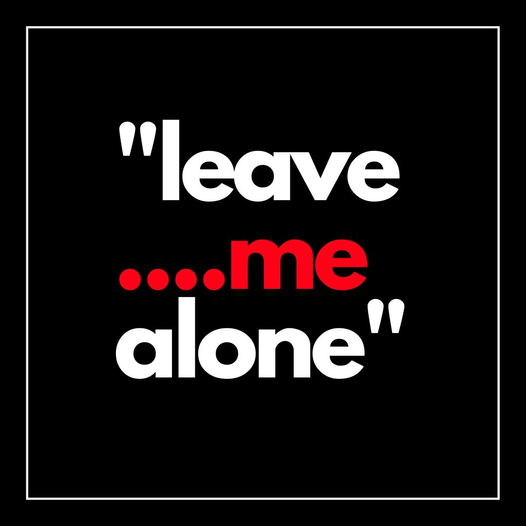 Leave me alone WhatsApp Dp full HD free download.