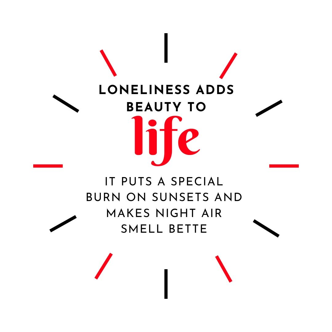 Loneliness adds beauti to life WhatsApp Dp full HD free download.