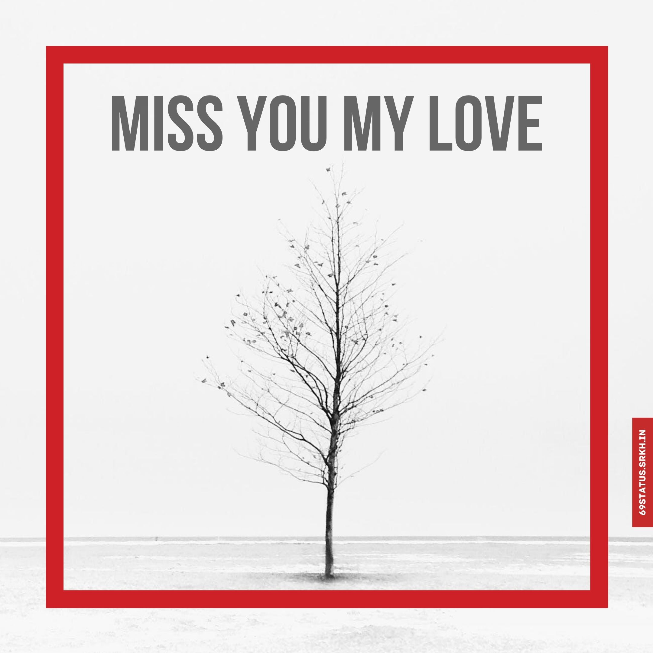 Miss you my love images full HD free download.