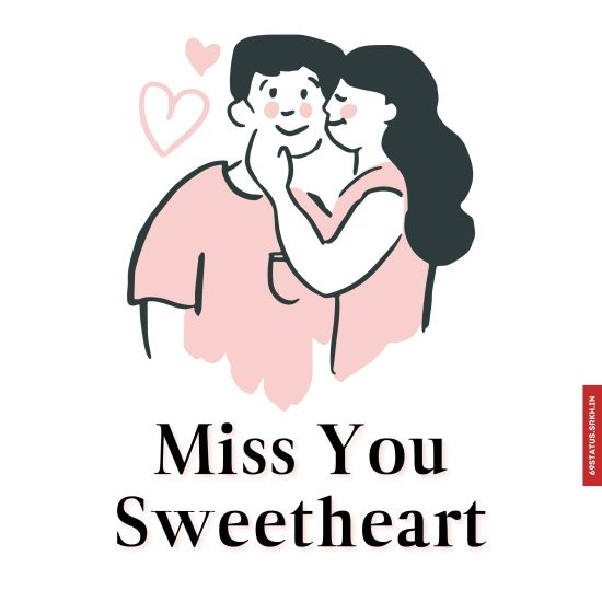 Miss you sweetheart images