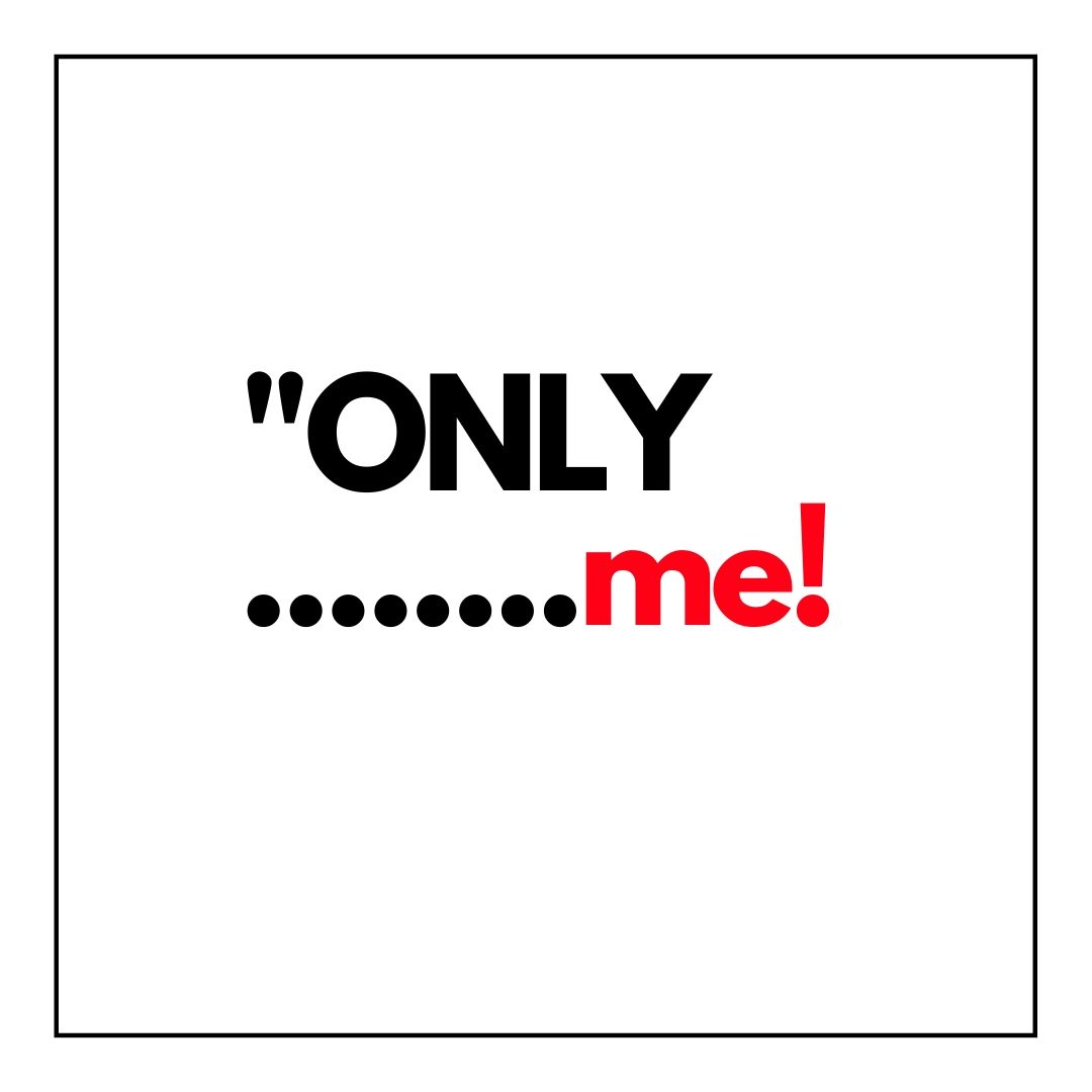 Only Me WhatsApp Dp full HD free download.