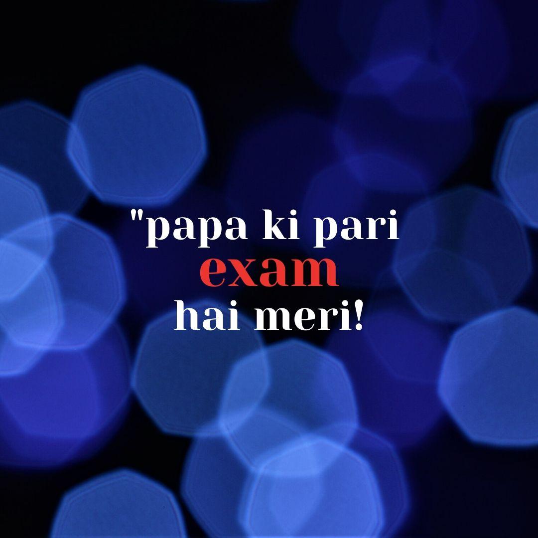 Papa ki pari Exam hai meri WhatsApp Dp Image full HD free download.