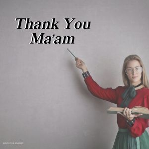 Thank You Maam Images full HD free download.