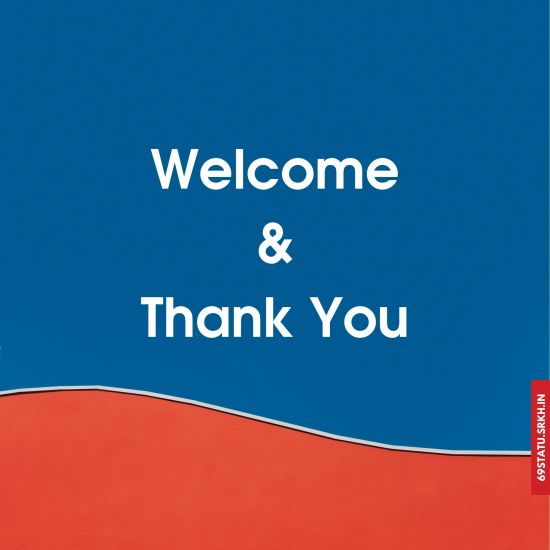 Welcome and Thank You Images