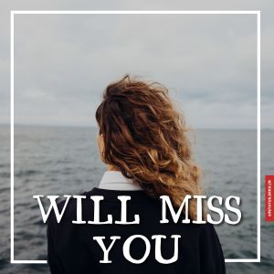 Will miss you images full HD free download.