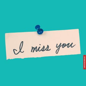 l miss you images download full HD free download.