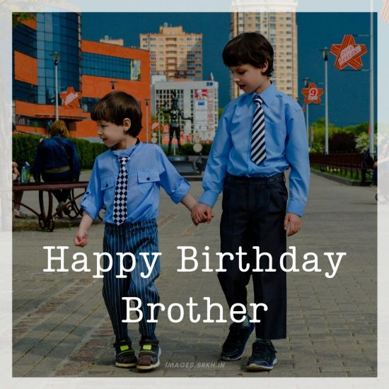 Happy Birthday Images For Brother