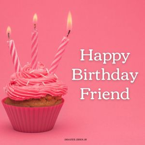 Happy Birthday Images For Friend full HD free download.