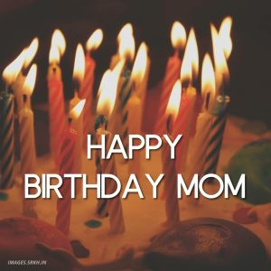 Happy Birthday Mother Images in full hd full HD free download.