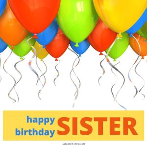 Happy Birthday To Sister Images full HD free download.