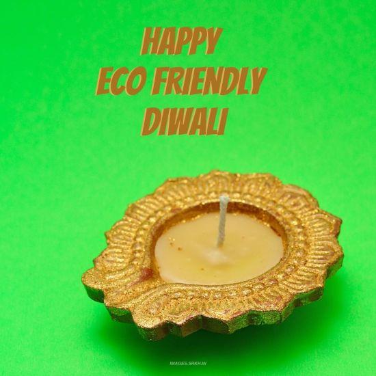 Eco Friendly Diwali