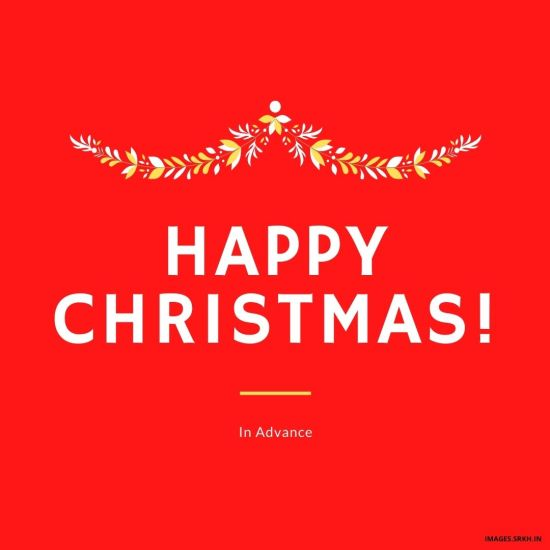 Advance Xmas Wishes Images HD