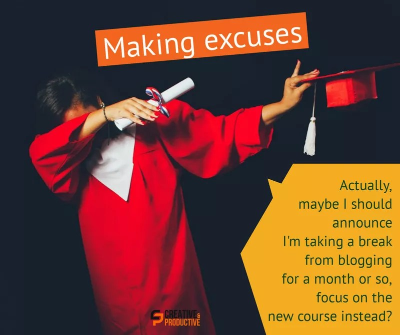Just show up, making excuses, part 2
