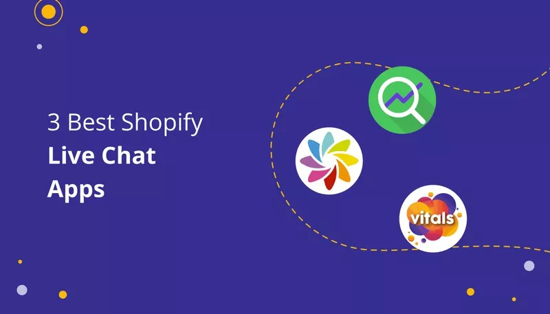 3 Shopify Live Chat Apps