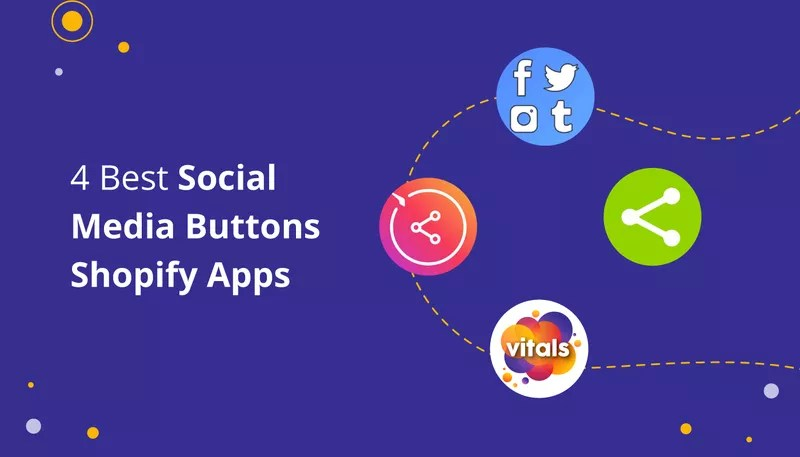 4 Great Social Media Button Shopify Apps