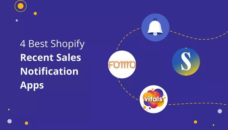4 Best Recent Sales Notification Apps