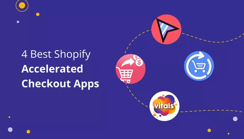 4 Great Accelerated Checkout (Skip to Cart) Shopify Apps