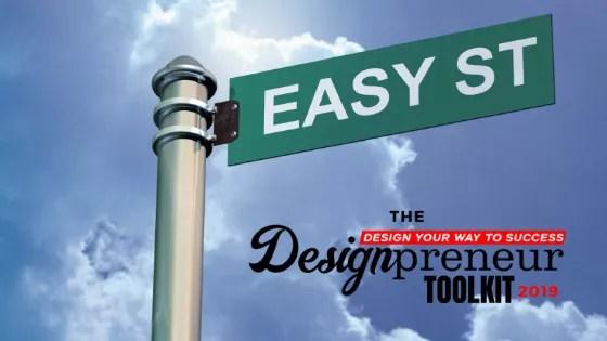 ease of use - designpreneurs toolkit 2019