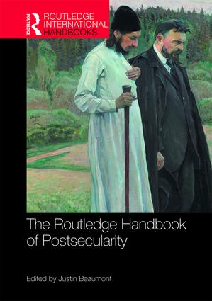 The Routledge Handbook of Postsecularity: 1st Edition (Hardback) book cover