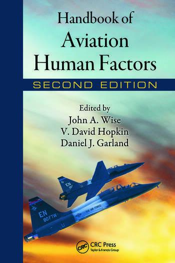 Handbook Of Aviation Human Factors Crc Press Book