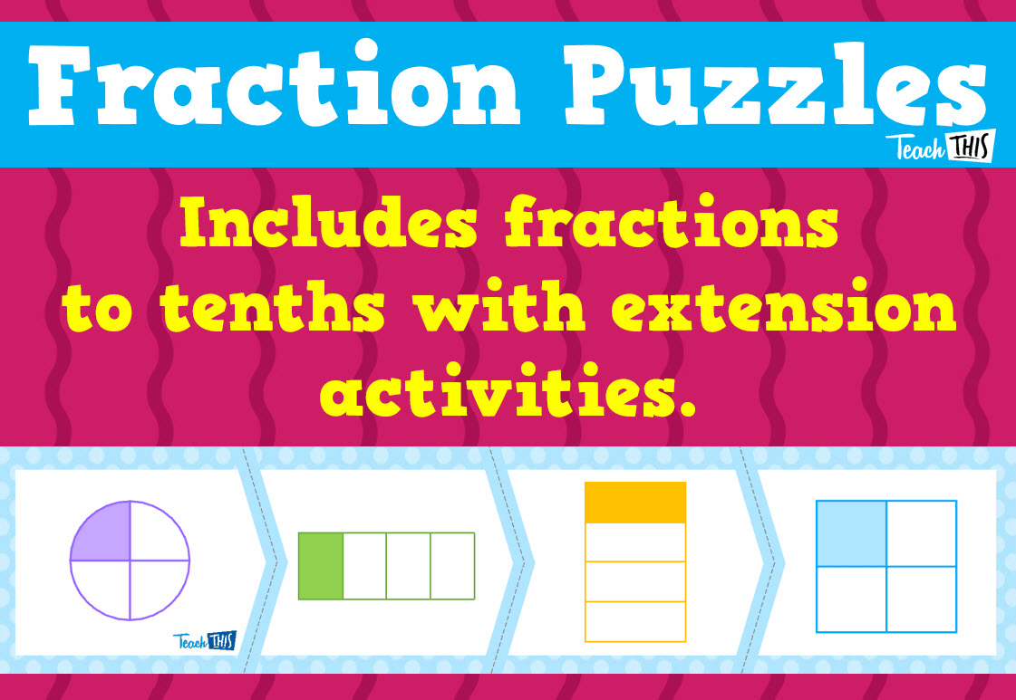 Fraction Puzzles Teacher Resources And Classroom Games Teach This