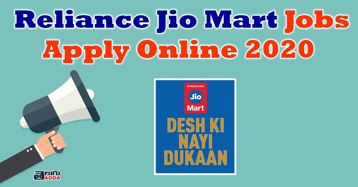Reliance Jio Mart Recruitment 2020 | Reliance Jio Mart Jobs 2020 Apply Online