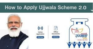 How to Apply Ujjwala Scheme 2.0