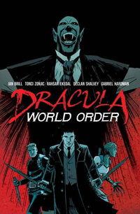 dwo1 TFAW Interviews: DRACULA WORLD ORDER's Ian Brill